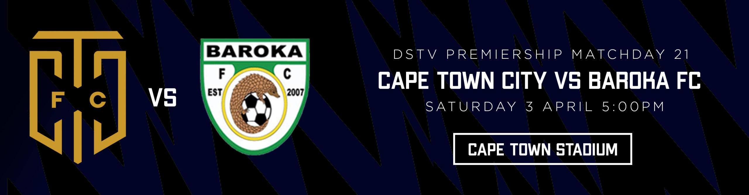 CAPE TOWN CITY VS BAROKA FC